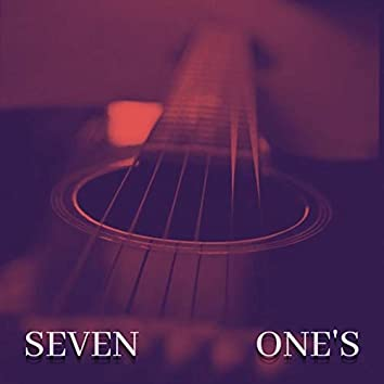 Seven One's