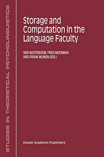 Storage and Computation in the Language Faculty
