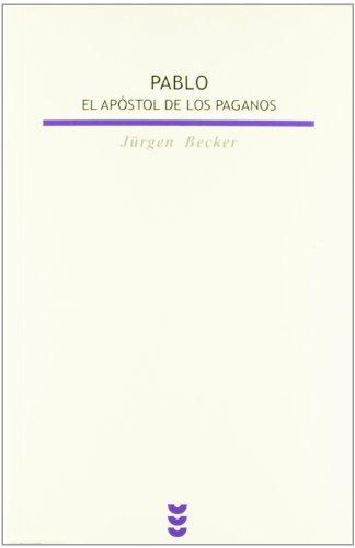 Pablo, El Apostol De Los Paganos: 83 (Biblioteca Estudios B