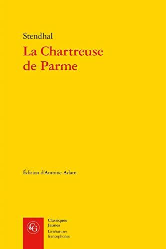 La Chartreuse de Parme (Classiques Jaunes, Band 544)
