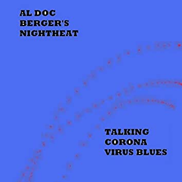 Talking Corona Virus Blues