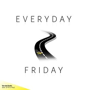 Everyday Friday