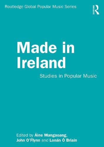 Made in Ireland: Studies in Popular Music