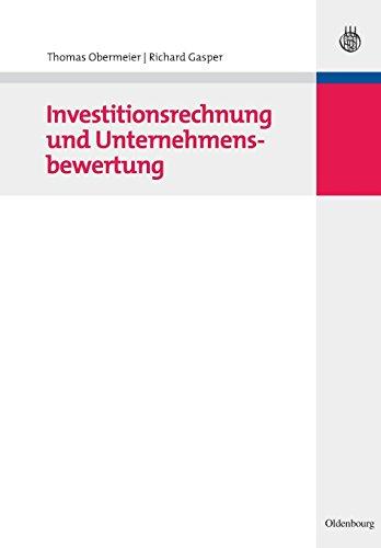 Investitionsrechnung und Unternehmensbewertung PDF Books