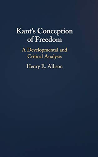 Kant's Conception of Freedom: A Developmental and Critical Analysis