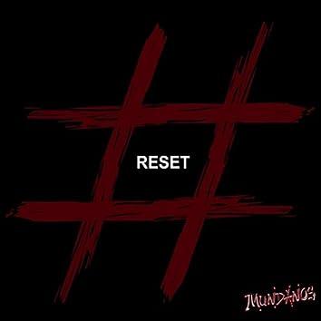 #Reset