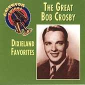 America Swings: The Great Bob Crosby