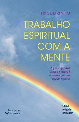 Trabalho espiritual com a mente