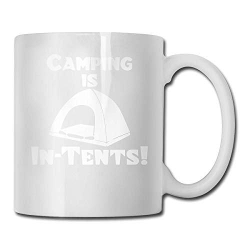 Taza de té con texto en inglés 'Camping is in Tents', divertida y de cerámica, color blanco