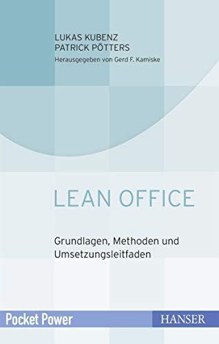 Lean Office: Grundlagen, Methoden und Umsetzungsleitfaden (Pocket Power)