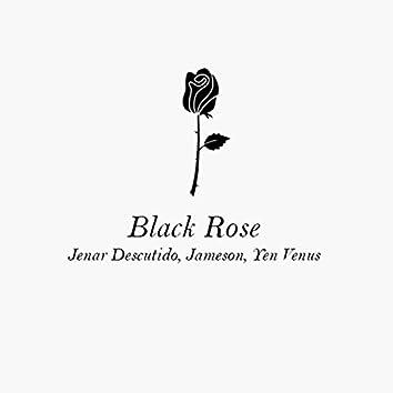 Black Rose (feat. Yen Venus & Jameson)