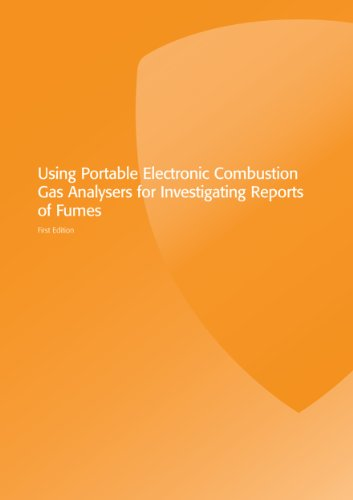 Using Portable Electronic Combustion Gas Analysers for Investigating Reports of Fumes (Gas Installer Series – Domestic) (English Edition)