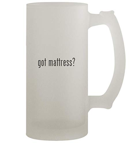 got mattress? - 16oz Frosted Beer Stein, Frosted