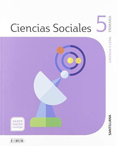 CIENCIAS SOCIALES CASTILLA Y LEÓN 5 PRIMARIA SABER HACER CONTIGO SANTILLANA