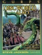 GURPS Discworld Also (Gurps Series: Generic Universal Roleplaying System)