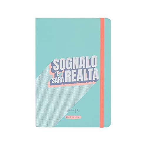 Mr. Wonderful Diario scolastico classico piccolo 2021-2022 Giornaliero - Sognalo e sarà realtà, Multicolore