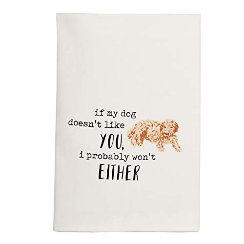 Mud Pie Watercolor Dish Towel, 26' x 16 1/2', If My Dog Doesn't Like You