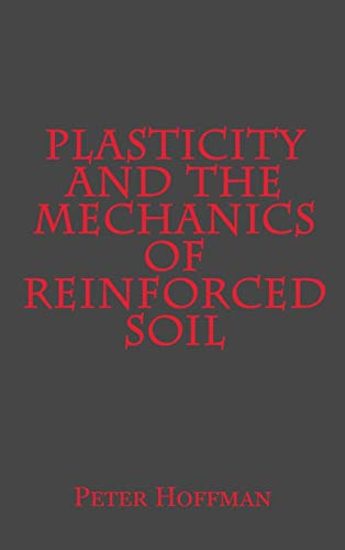 Plasticity and the Mechanics of Reinforced Soil