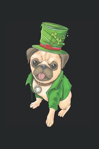 St. Pugtricks Day Mops mit Leprechaun-Hut und Kleeblatt: DIN A5 Kariert 120 Seiten / 60 Blätter Notizbuch Notizheft Notiz-Block St. Patrick's Day Saint Patricks Day