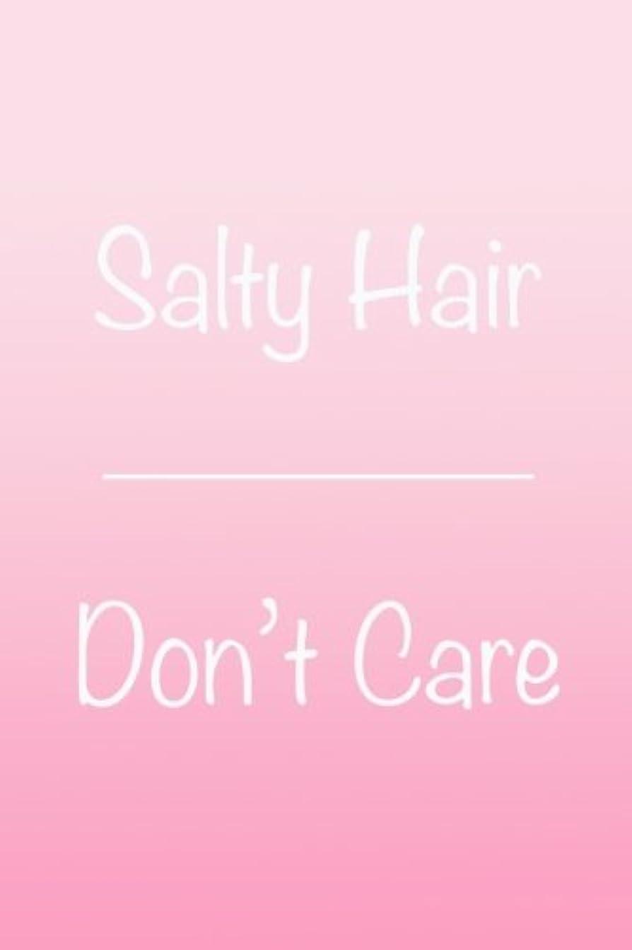 モバイル期待繁栄するSalty Hair Don't Care: Inspirational Journal, Ombre, Pink, 150 Blank Sheets