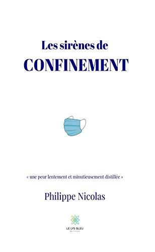 Les sirènes de confinement: Roman d'anticipation (LE LYS BLEU) (French Edition)