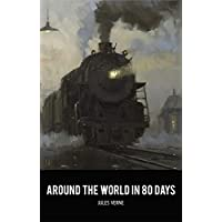 Around the World in Eighty Days Kindle Edition by Jules Verne for Free