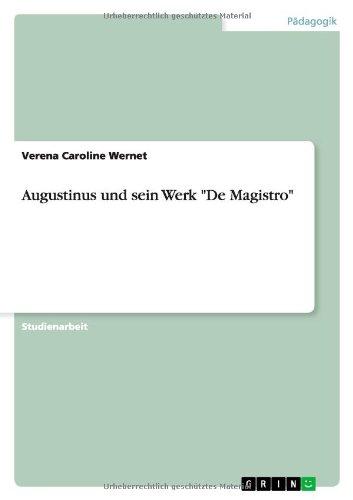 Augustinus und sein Werk De Magistro