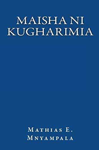 Maisha ni kugharimia: French edition
