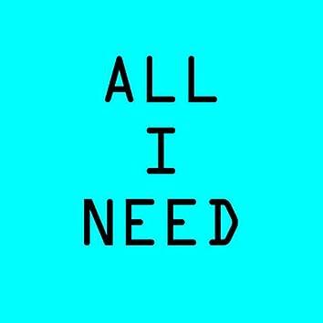 All I Need (Remix)