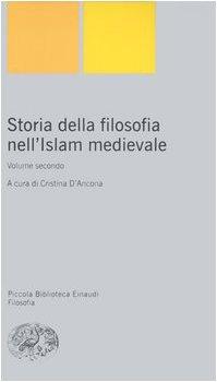 Storia della filosofia nell'Islam medievale (Vol. 2)