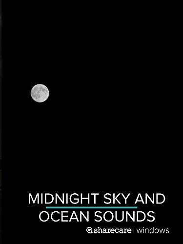 Midnight Sky and Ocean Sounds for sleep 8 hours