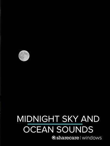 Midnight Sky & Ocean Sounds 4 hours