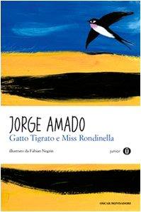 Gatto Tigrato e Miss Rondinella. Oscar Junior