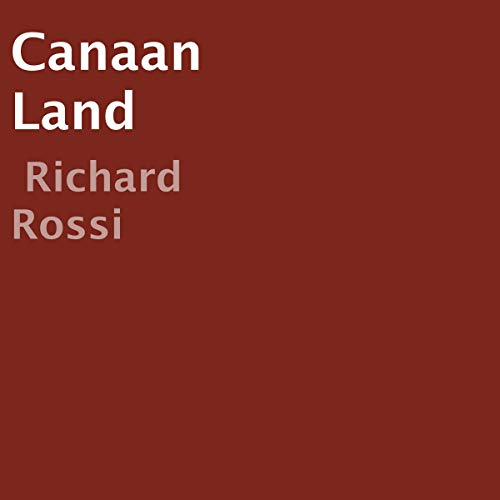 Canaan Land Audiobook By Richard Rossi cover art