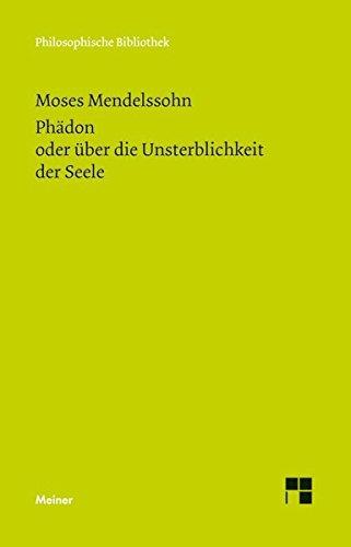 Phädon: oder über die Unsterblichkeit der Seele (Philosophische Bibliothek)
