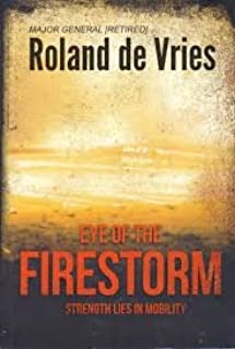 Eye of the Firestorm : Strength Lies In Mobility