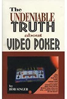 The Undeniable Truth About Video Poker