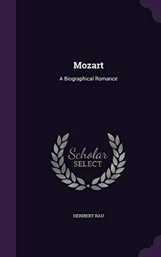 Mozart: A Biographical Romance