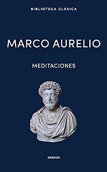 Meditaciones: Grandes Ideas (Spanish Edition) por [Marco Aurelio]