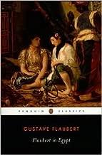 Flaubert in Egypt New edition