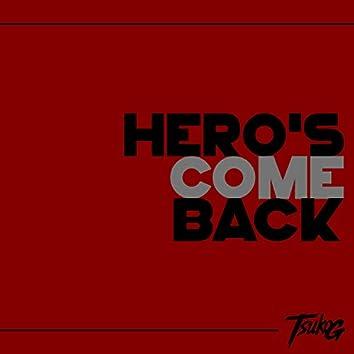 Hero's Come Back