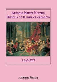 Historia de la música española. 4. Siglo XVIII (Alianza Música (Am))