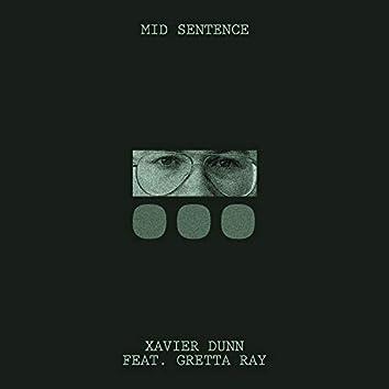 Mid Sentence (feat. Gretta Ray)