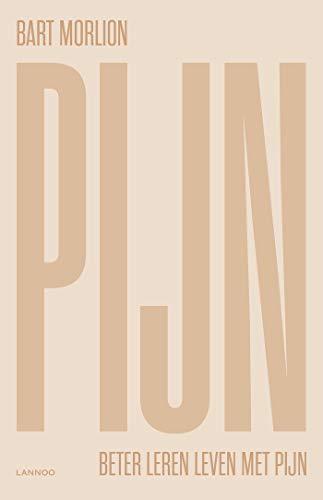 Pijn: Beter leren leven met pijn (Dutch Edition)