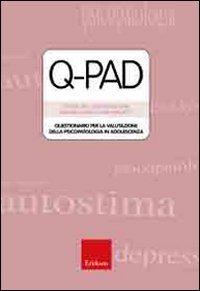 Test Q-pad. Questionario per la valutazione della psicopatologia in adolescenza. Con schede allegate