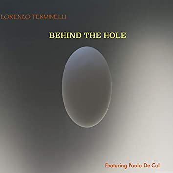 Behind the Hole