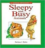 Sleepy and Busy Animals (Animal Opposites)