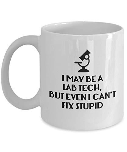 Puedo ser un técnico de laboratorio, pero ni siquiera yo puedo arreglar una taza de café estúpida, blanca, 11 oz - Regalos únicos