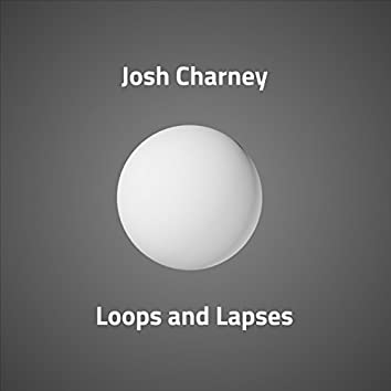 Loops And Lapses