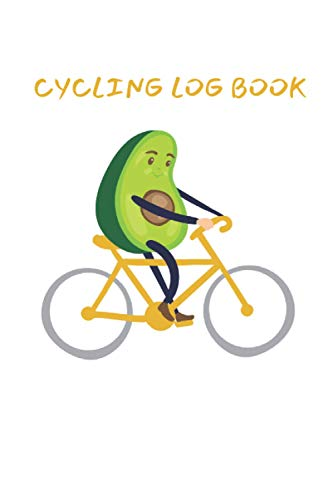 Cycling Log Book: Training Notebook For Cyclists To Record Rides and Performance